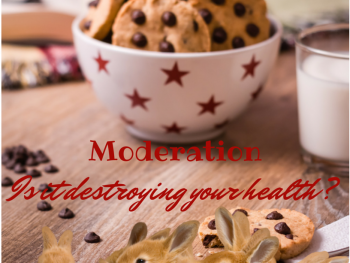 "Is ""Moderation"" Ruining Your Health?"