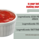 Is Your Ketchup Damaging Your Health? 1