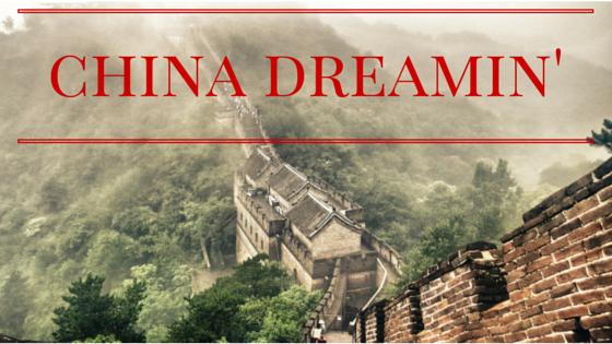 china dreamin'