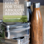How to transition to Zero Waste and Become a Cool Mom 7