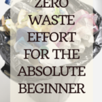 How to transition to Zero Waste and Become a Cool Mom 8