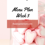 Week Three Break the Sugar Addiction Menu Plan 1