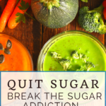 Week Three Break the Sugar Addiction Menu Plan 2
