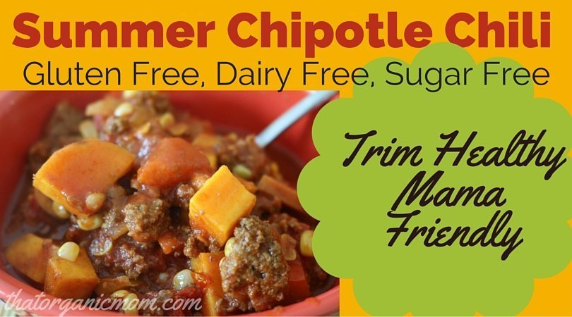 Summer Chipotle Chili - Gluten, Dairy and Sugar Free
