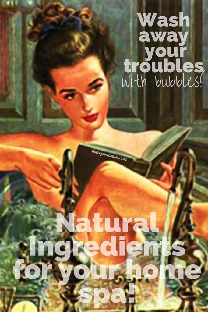 Natural Ingredients for you toxin free home spa!