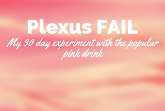 Plexus FAIL: My 30 Day experiment with the Popular Pink Drink