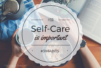 Habit #11 Self care is not selfish; it's important 4