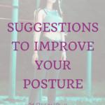 Habit #15 Little Tweaks to Improve your posture 4
