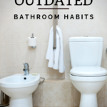 Habit #28 Improve your bathroom routines for better health 6