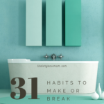 Habit #28 Improve your bathroom routines for better health 9