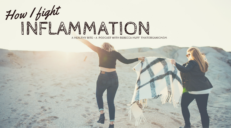 How I fight inflammation that causes chronic illness. A Healthy Bite is a podcast by ThatOrganicMom