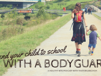 Send kids to school with a body guard - Episode 6 - A Healthy Bite