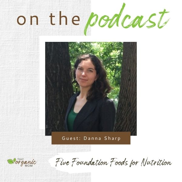 Five Foundation Foods for Nutrition with Danna - Episode 12 of A Healthy Bite 1