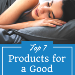 Top 7 Products to help you get Great Sleep 3