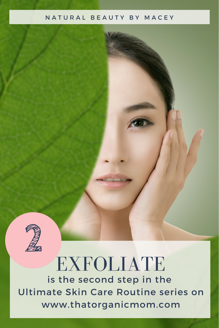 Exfoliation - Step 2 in your natural skin care routine 5