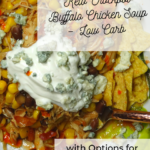Keto Crockpot Buffalo Chicken Soup - Low Carb with Options for Kids 3