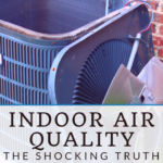 The shocking truth you need to know about indoor air quality 3