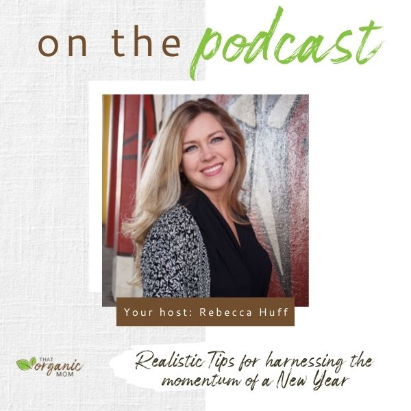 Episode 14 Realistic Tips for harnessing the momentum of a New Year 1