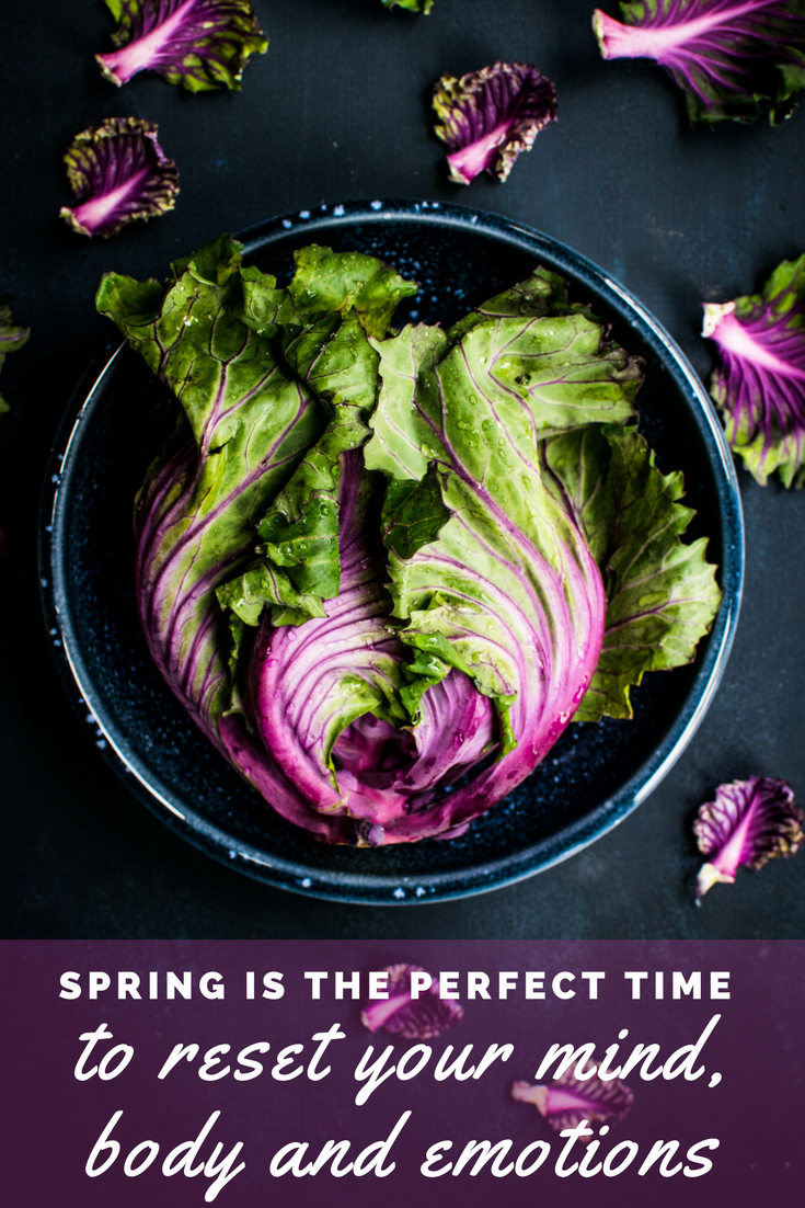 Spring is the perfect time to reset your mind, body, emotions 4