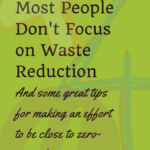 4 Reasons People Don't Worry about Waste Reduction