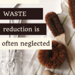 4 Reasons People Don't Worry about Waste Reduction 1