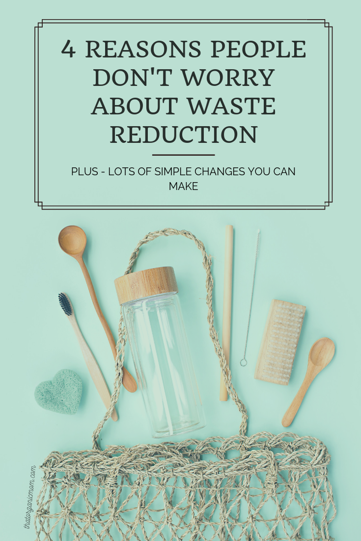 4 Reasons People Don't Worry about Waste Reduction 3