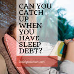 """Can you """"catch up"""" when you have sleep debt? 10"""