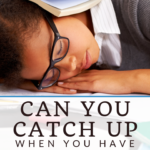"""Can you """"catch up"""" when you have sleep debt? 6"""