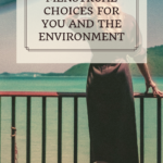 Healthier menstrual choices for you and the environment 6