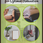 How to Create a Mindful Retreat in Your Home for Optimal Relaxation 4