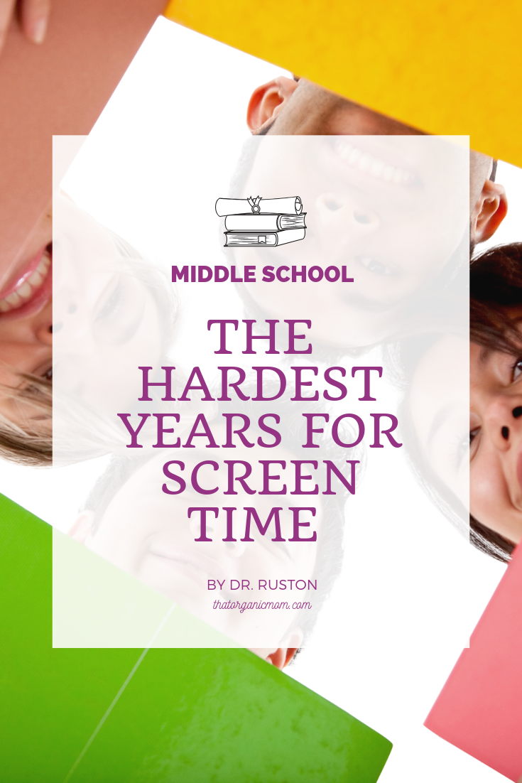 Middle School: The hardest years for screen time by Dr. Ruston