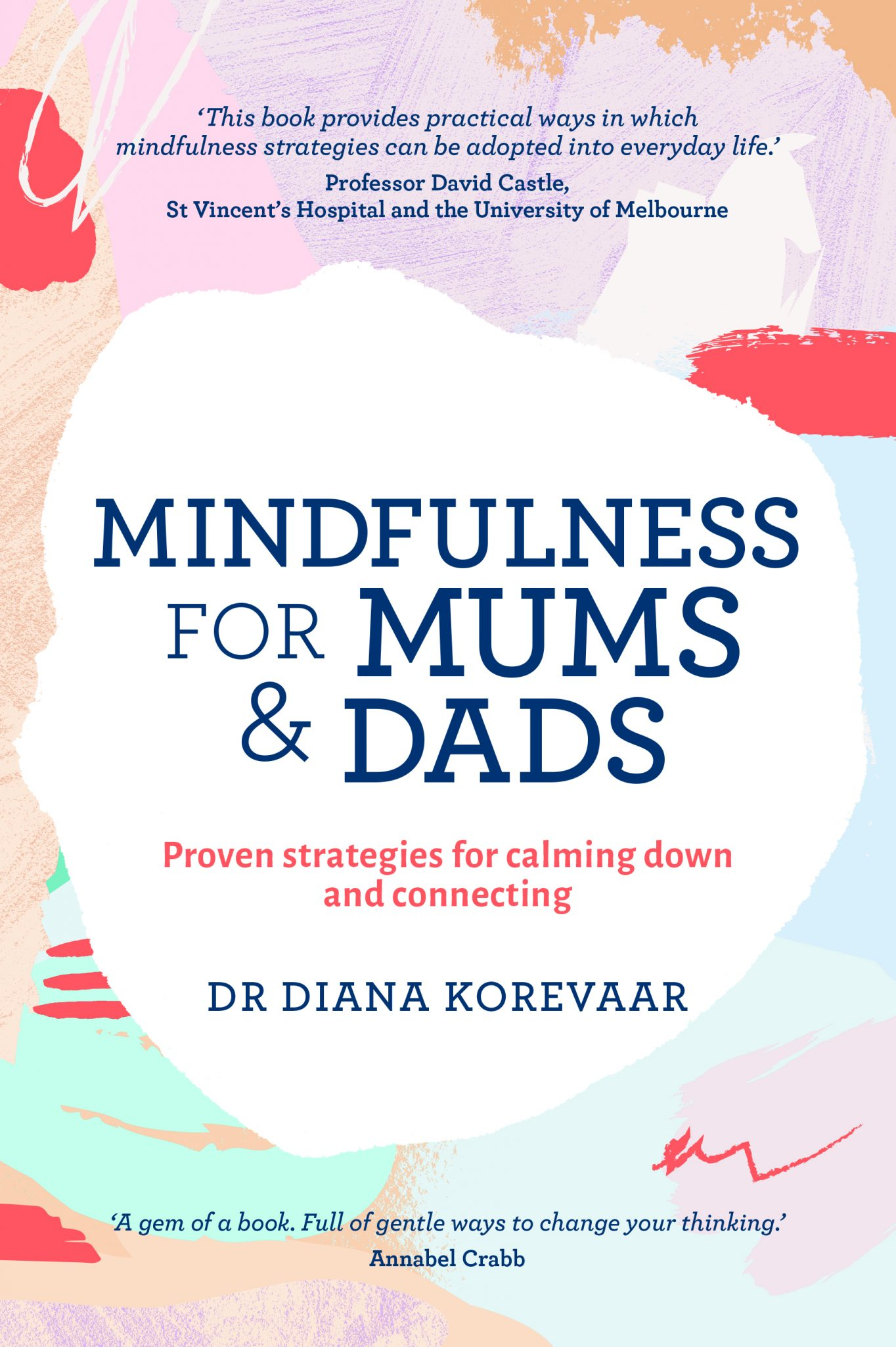 Mindfulness for parents: proven strategies for calming down and connecting with our kids - a book review 6