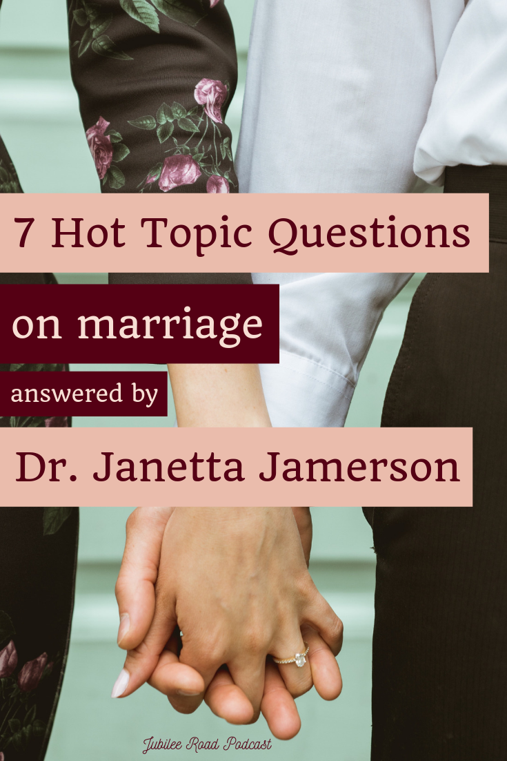 Dr. Janetta Jamerson answering questions about marriage relationships - Jubilee Road Podcast