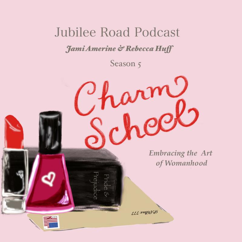 Charm School - Season 5 - Jubilee Road Podcast