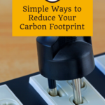 4 Simple Ways to Reduce Your Carbon Footprint 1