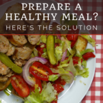 Too busy to prepare healthy meals? Here's how I cook tasty, nutritious meals in spite of a hectic lifestyle! 13
