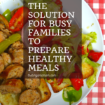 Too busy to prepare healthy meals? Here's how I cook tasty, nutritious meals in spite of a hectic lifestyle! 14