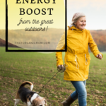 Get an energy boost from spending time in nature 3
