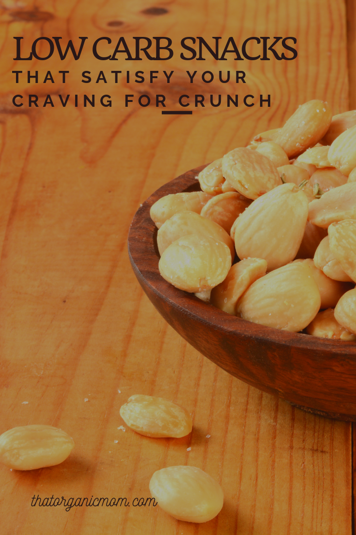 Six Crunchy Low Carb Snacks That Satisfy Every Craving