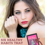 Six Healthy Habits That Will Make You Stunningly Beautiful 4