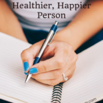 How Lists Can Make You a Healthier, Happier Person 5