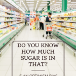 Do You Know How Much Sugar Is In That? 1