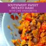 Southwest Sweet Potato Hash with Lime Vinaigrette 3