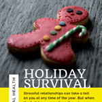 How to Manage Stressful Relationships and Survive the Holidays 3