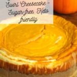 Low Carb Pumpkin Swirl Cheesecake - Sugar-free, Keto & THM friendly 2