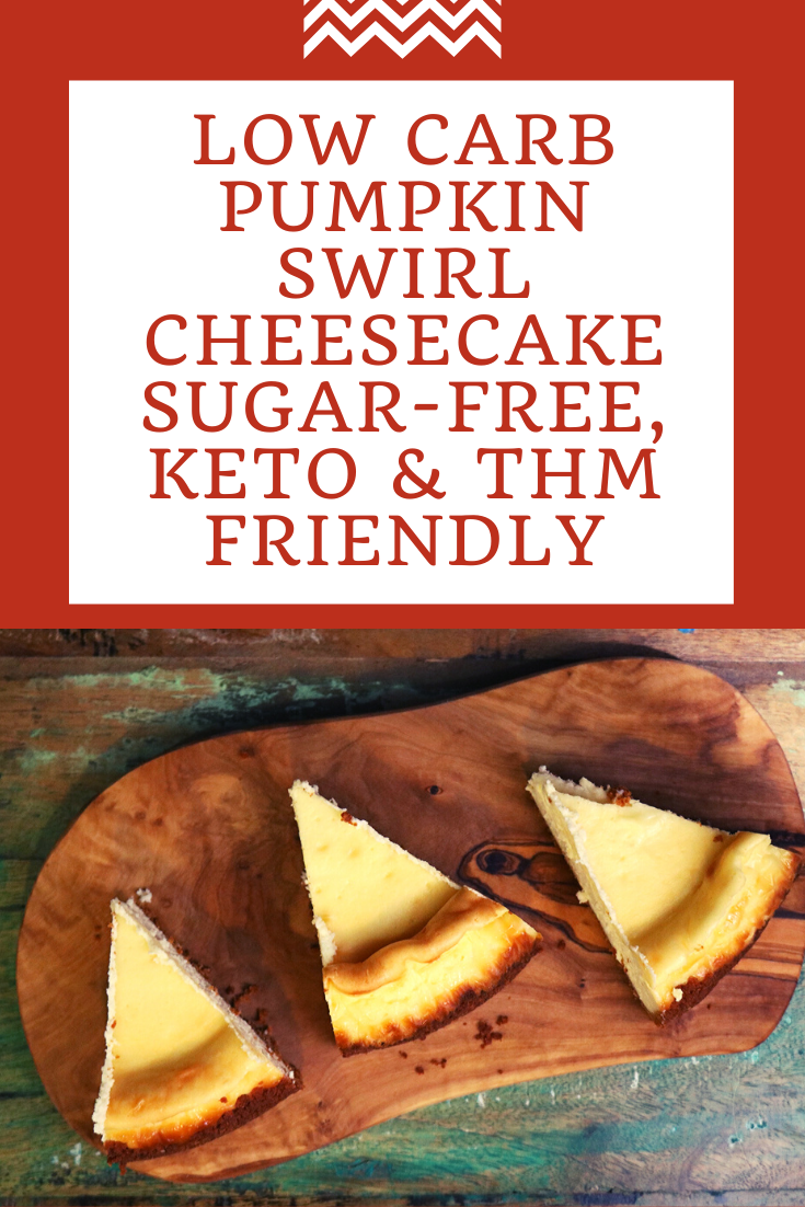 Low Carb Pumpkin Swirl Cheesecake - Sugar-free, Keto & THM friendly 3