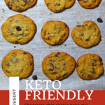 The Easiest Low Carb Chocolate Chip Cookies You'll Ever Taste - Keto & THM Friendly 10