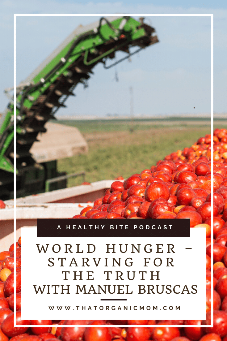 World Hunger - Starving for the Truth with Manuel Bruscas 4
