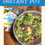 Calm Inflammation with the I love my Instant Pot Anti-Inflammatory Cookbook 3