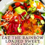 Eat the Rainbow Loaded Sweet Potatoes 9